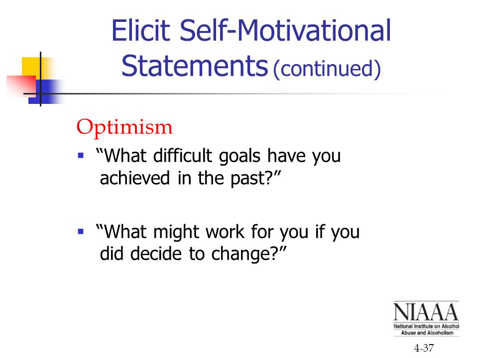 Elicit Self-Motivational Statements (continued)