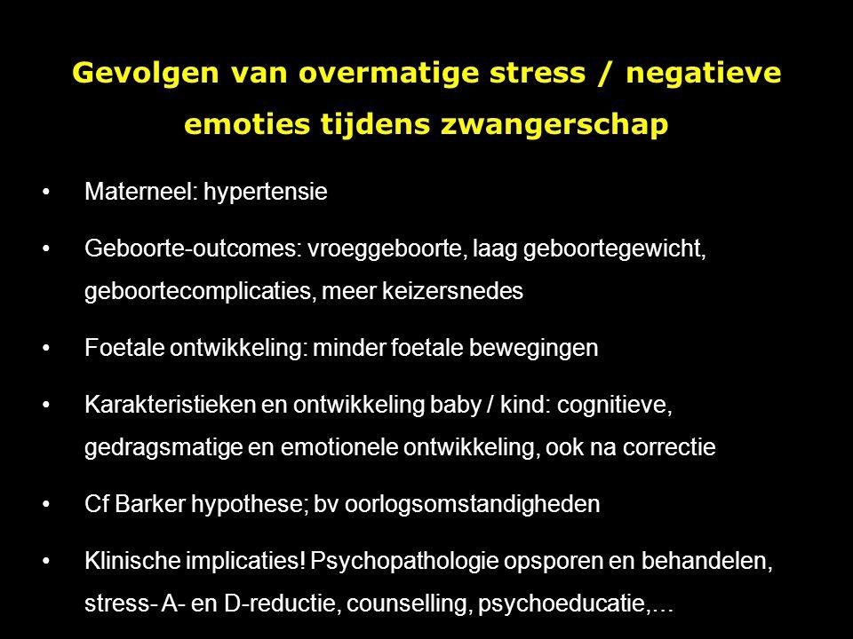 Gevolgen van overmatige stress / negatieve emoties tijdens zwangerschap