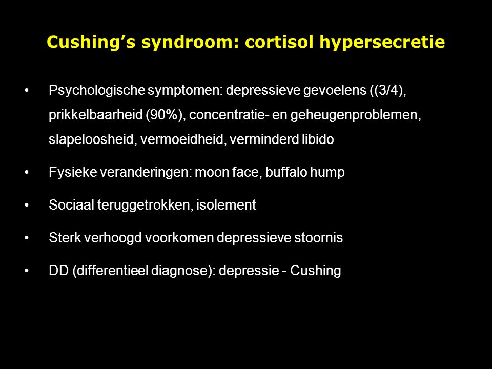 Cushing's syndroom: cortisol hypersecretie