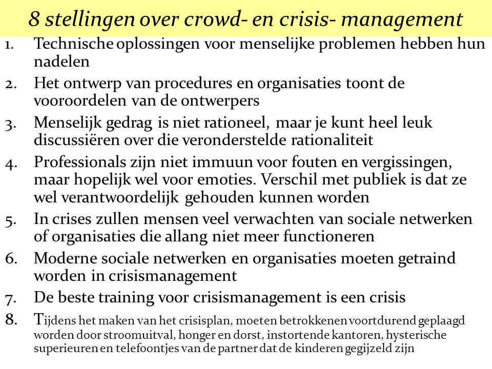 8 stellingen over crowd- en crisis- management