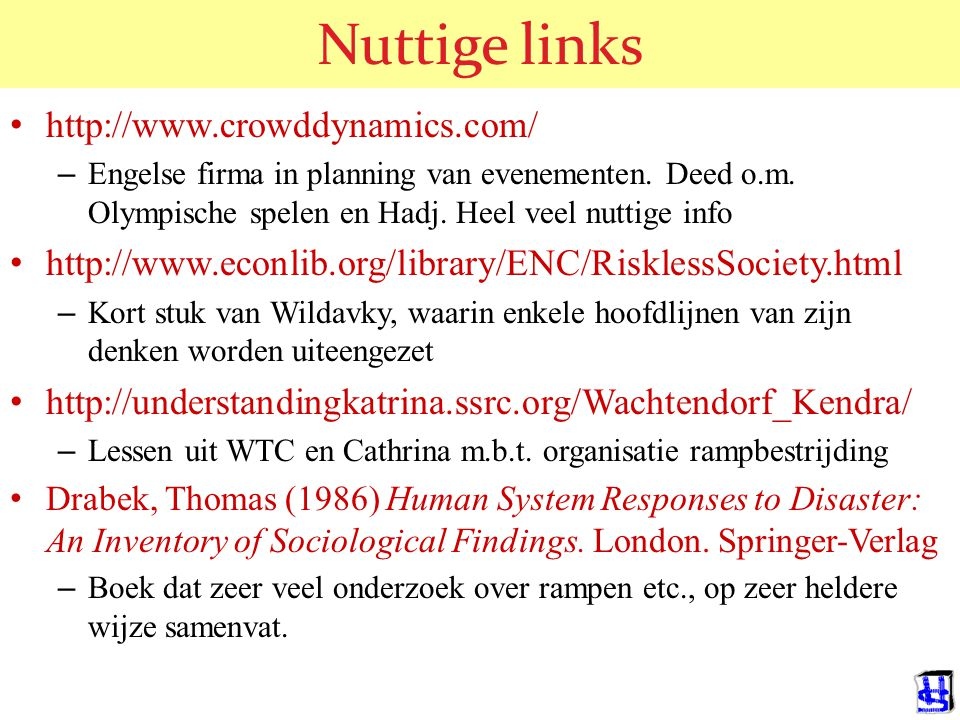Nuttige links http://www.crowddynamics.com/