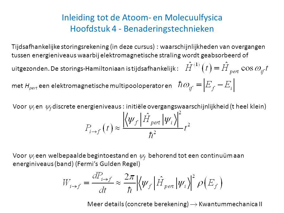 Inleiding tot de Atoom- en Molecuulfysica