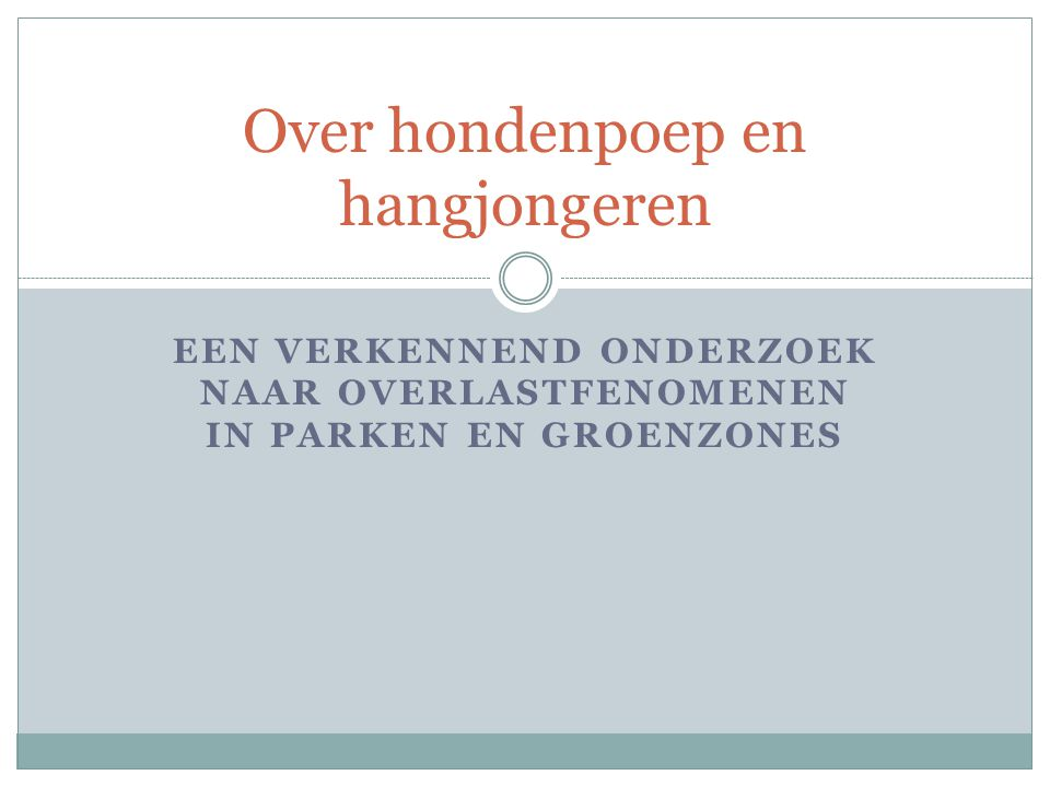 Over hondenpoep en hangjongeren