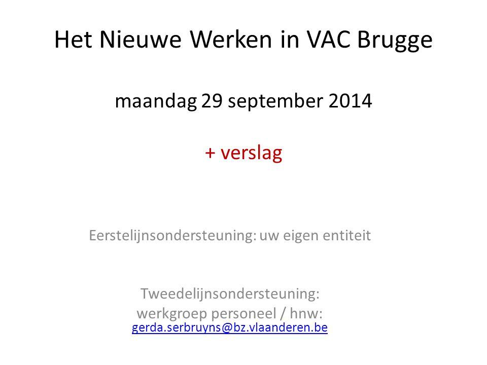 Het Nieuwe Werken in VAC Brugge maandag 29 september 2014 + verslag
