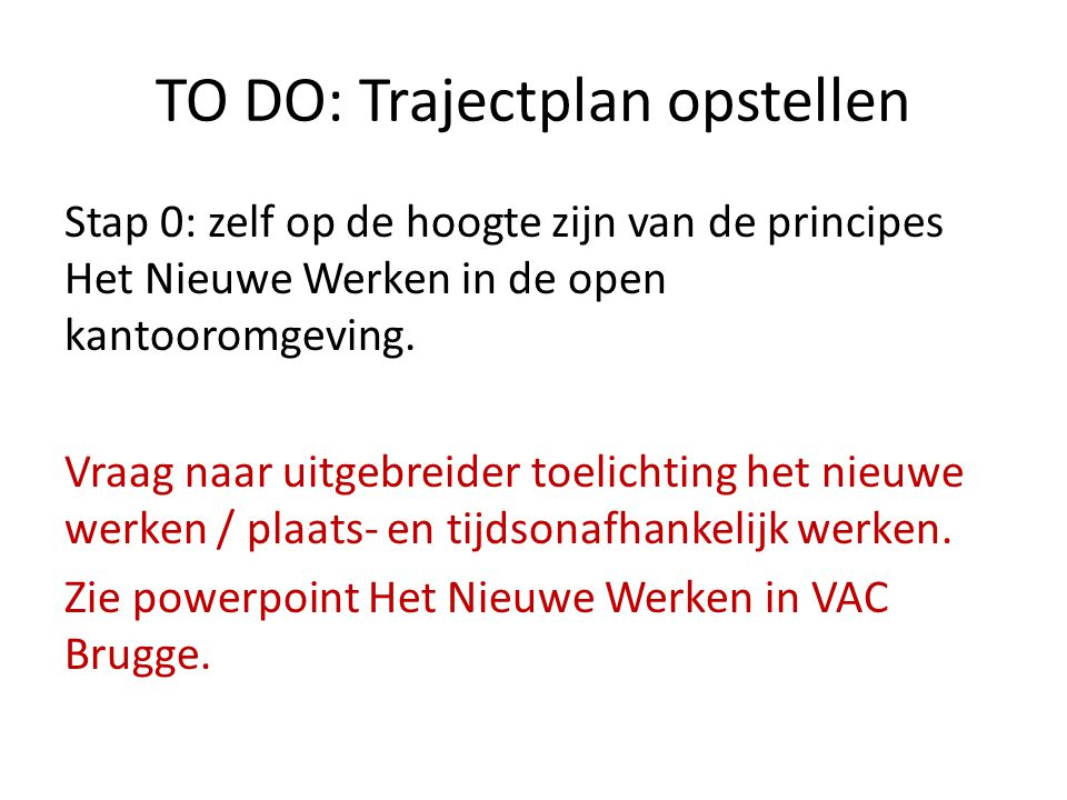 TO DO: Trajectplan opstellen