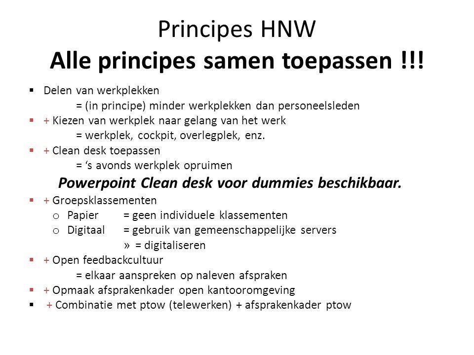 Principes HNW Alle principes samen toepassen !!!