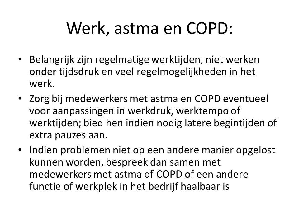 Werk, astma en COPD: Belangrijk zijn regelmatige werktijden, niet werken onder tijdsdruk en veel regelmogelijkheden in het werk.