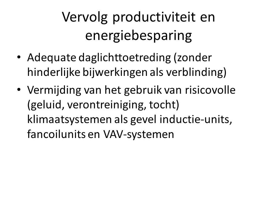 Vervolg productiviteit en energiebesparing