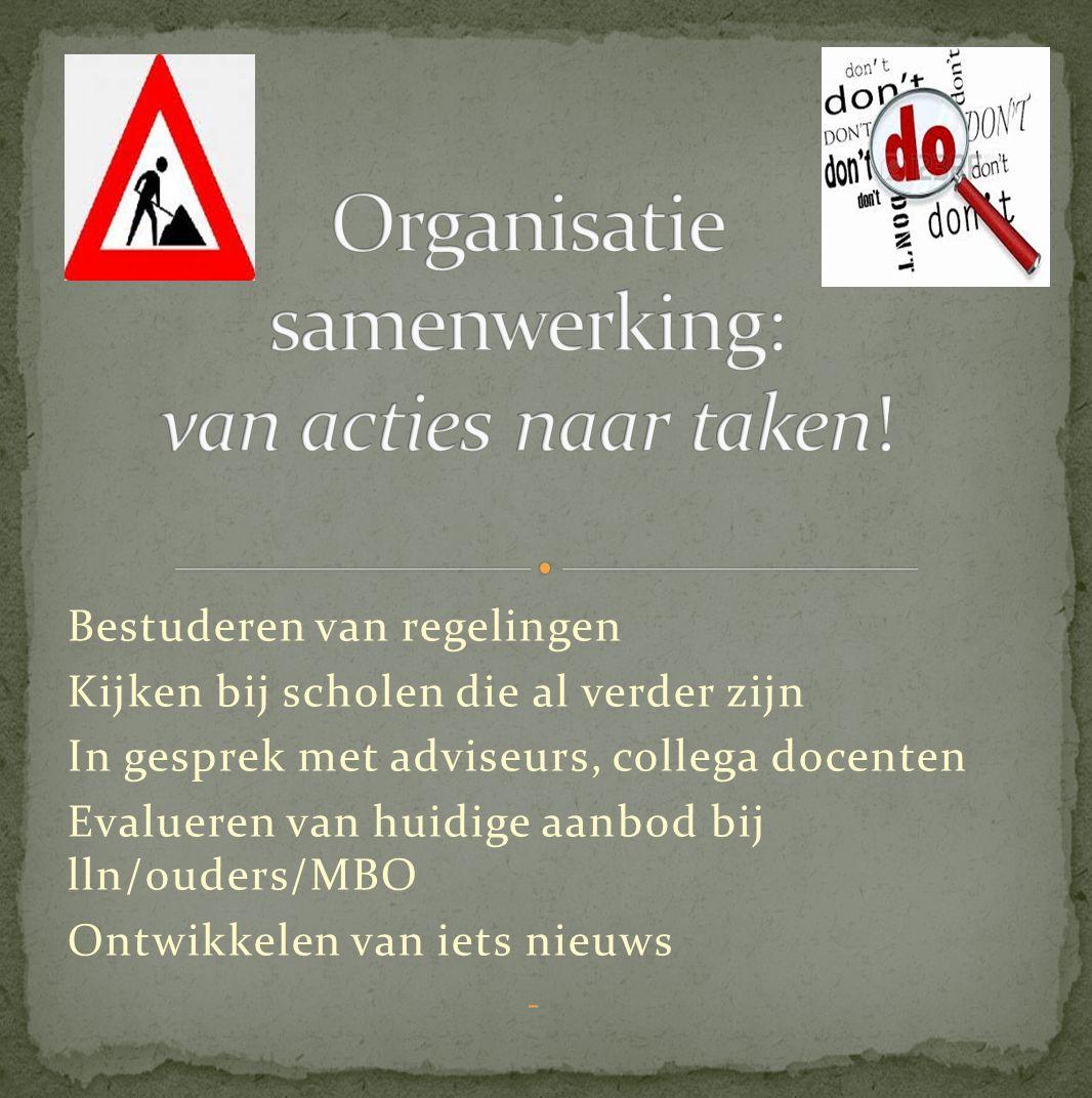 Organisatie samenwerking: van acties naar taken!