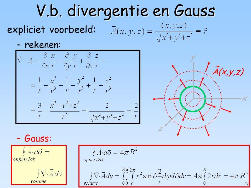 V.b. divergentie en Gauss