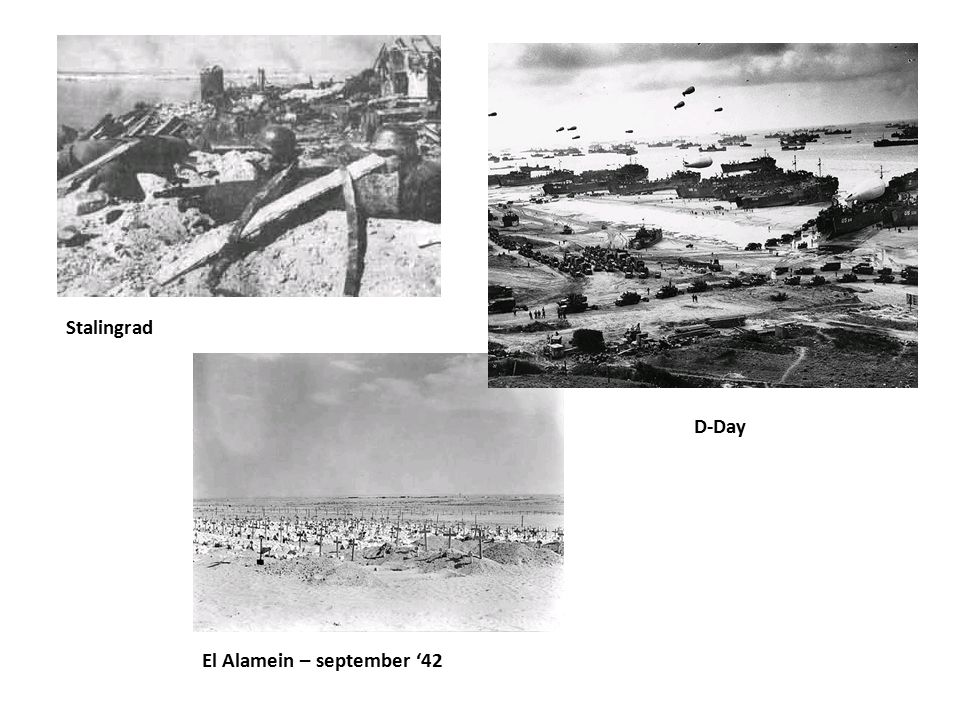 Stalingrad D-Day El Alamein – september '42