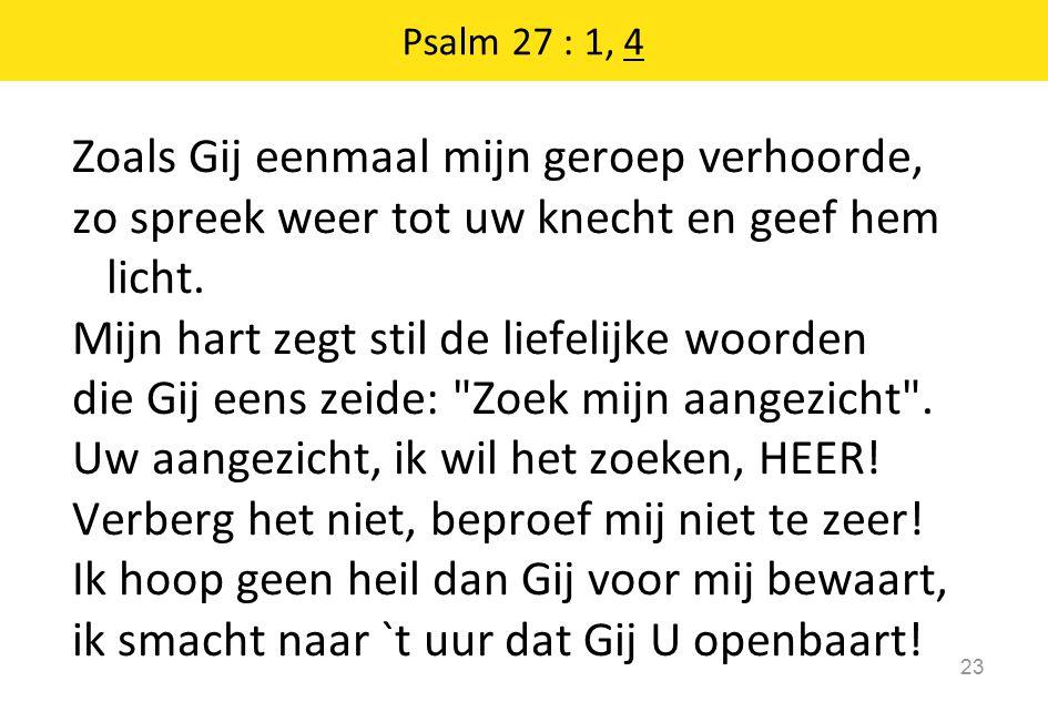 Psalm 27 : 1, 4