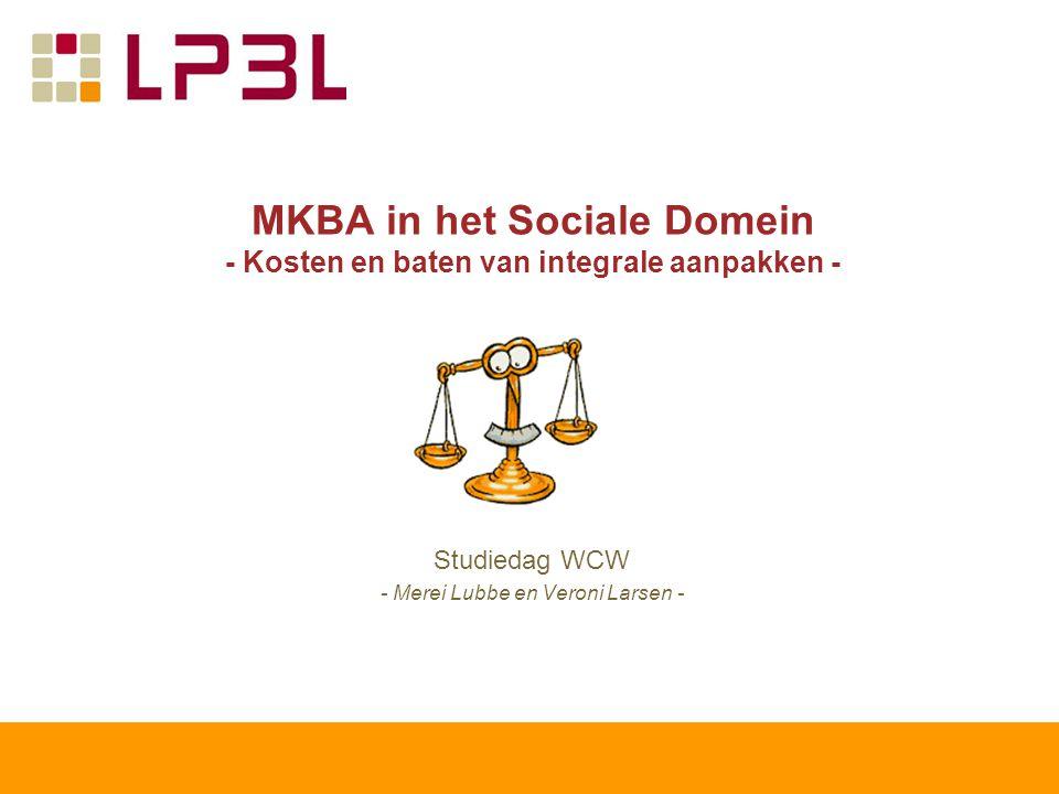 MKBA in het Sociale Domein - Kosten en baten van integrale aanpakken -