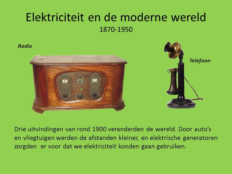 Elektriciteit en de moderne wereld 1870-1950