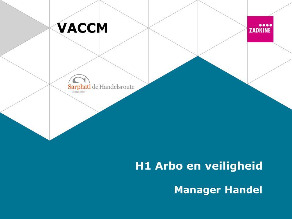 VACCM H1 Arbo en veiligheid Manager Handel