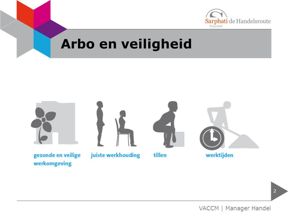 Arbo en veiligheid VACCM | Manager Handel