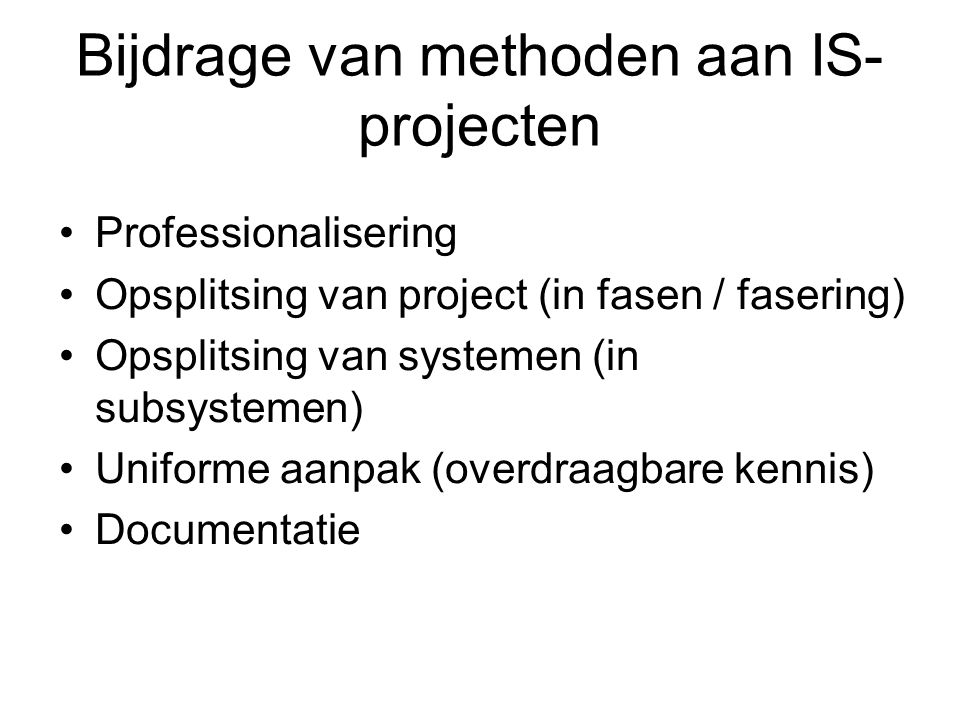 Bijdrage van methoden aan IS-projecten