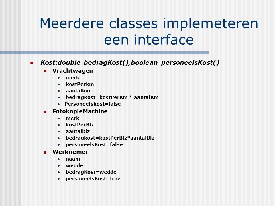 Meerdere classes implemeteren een interface