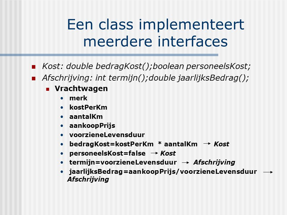 Een class implementeert meerdere interfaces
