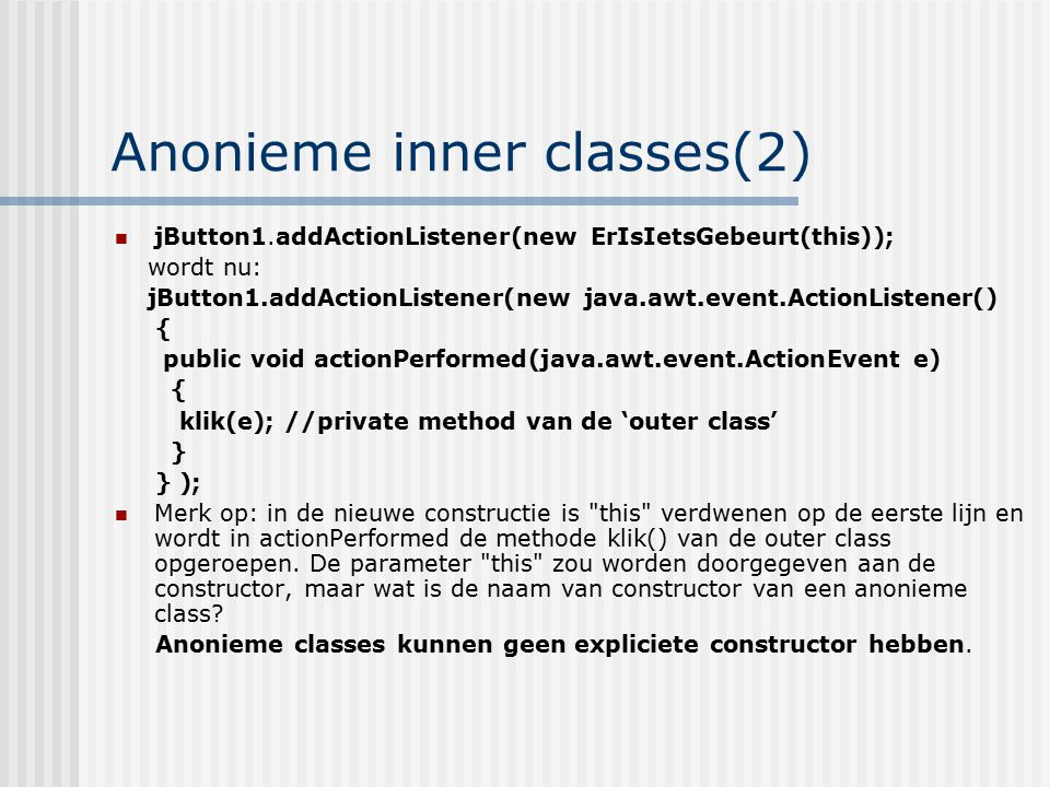 Anonieme inner classes(2)