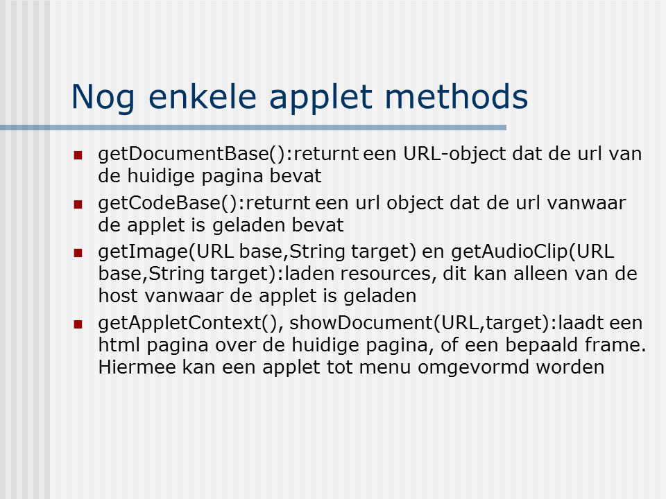 Nog enkele applet methods