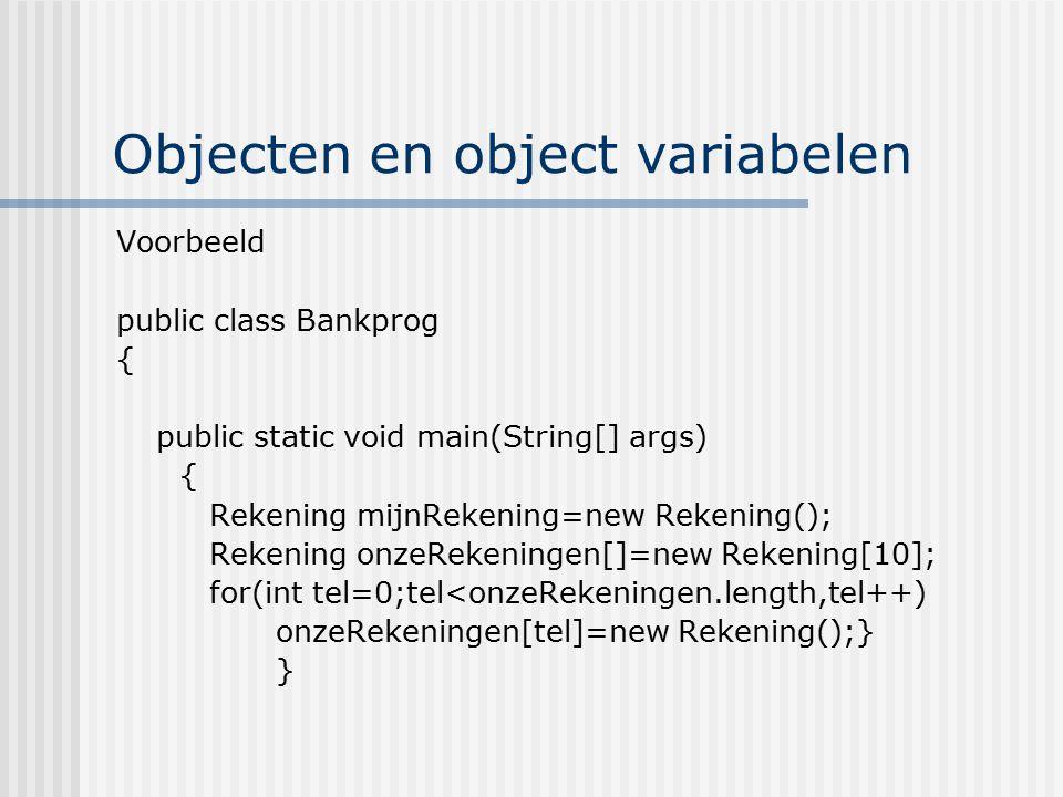 Objecten en object variabelen