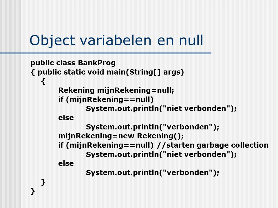 Object variabelen en null