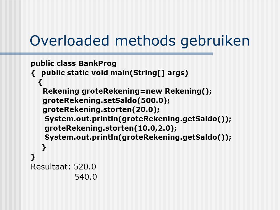 Overloaded methods gebruiken