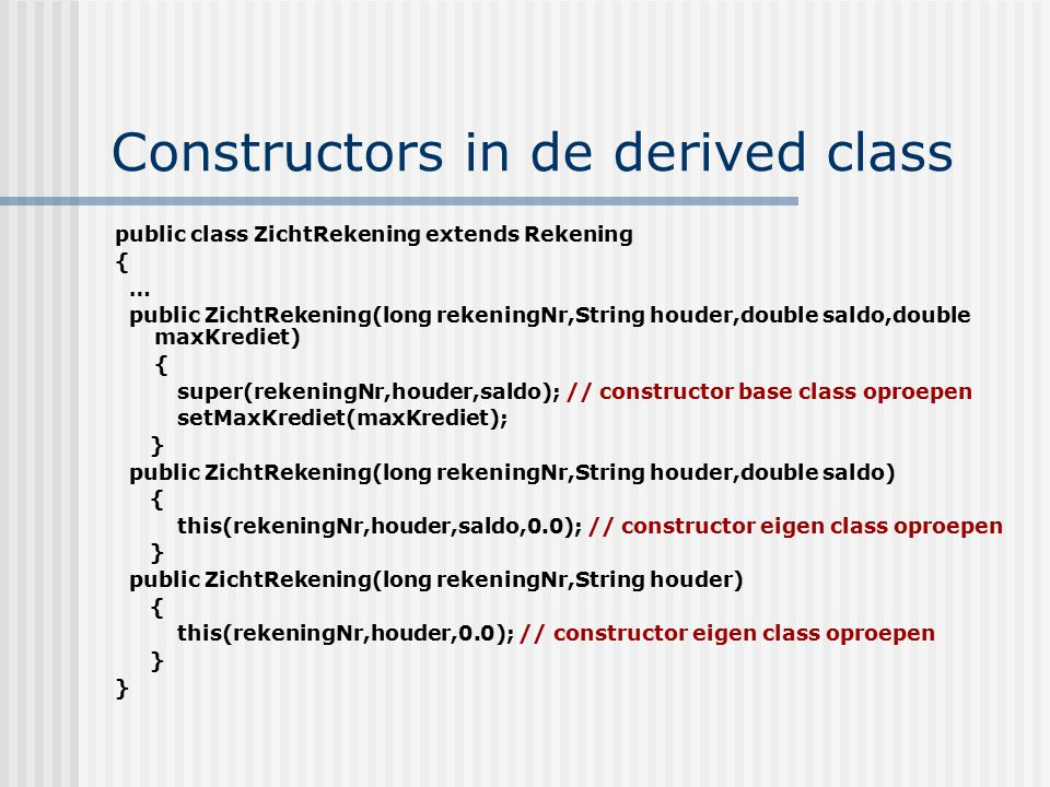 Constructors in de derived class
