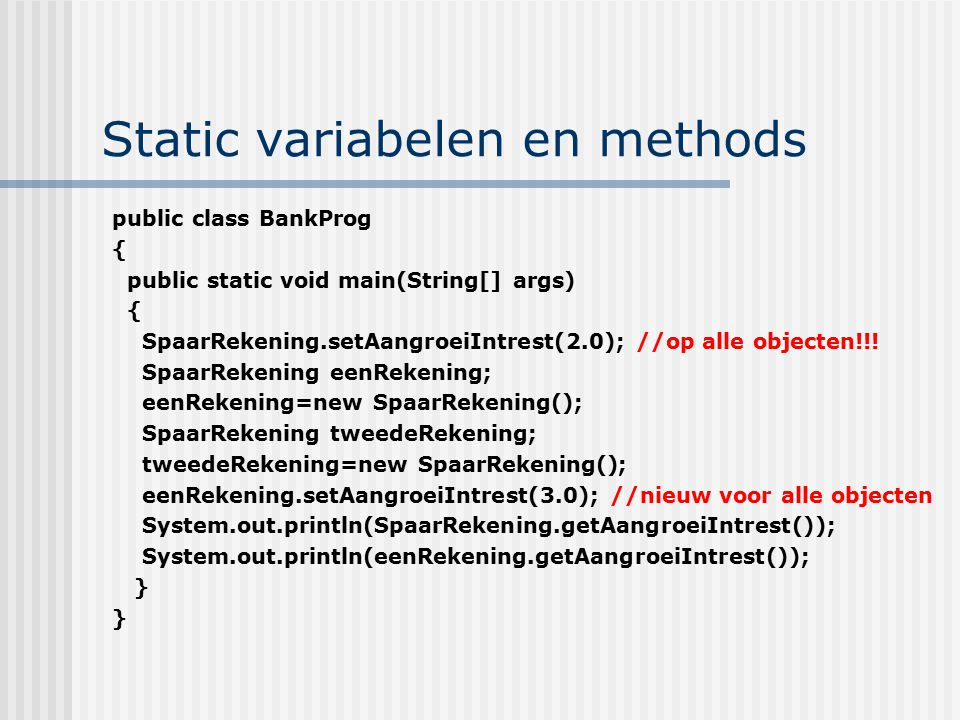 Static variabelen en methods