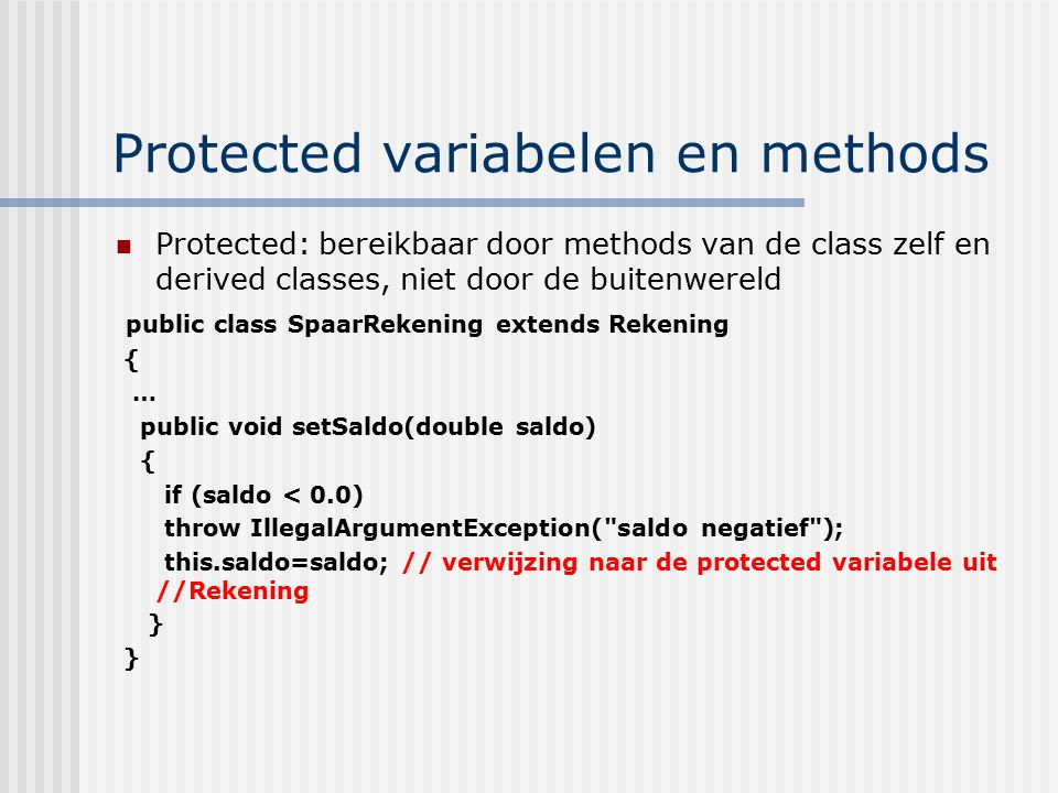 Protected variabelen en methods