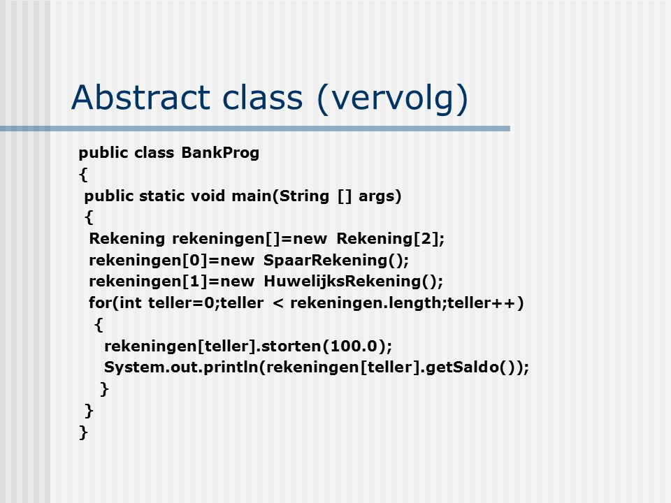 Abstract class (vervolg)