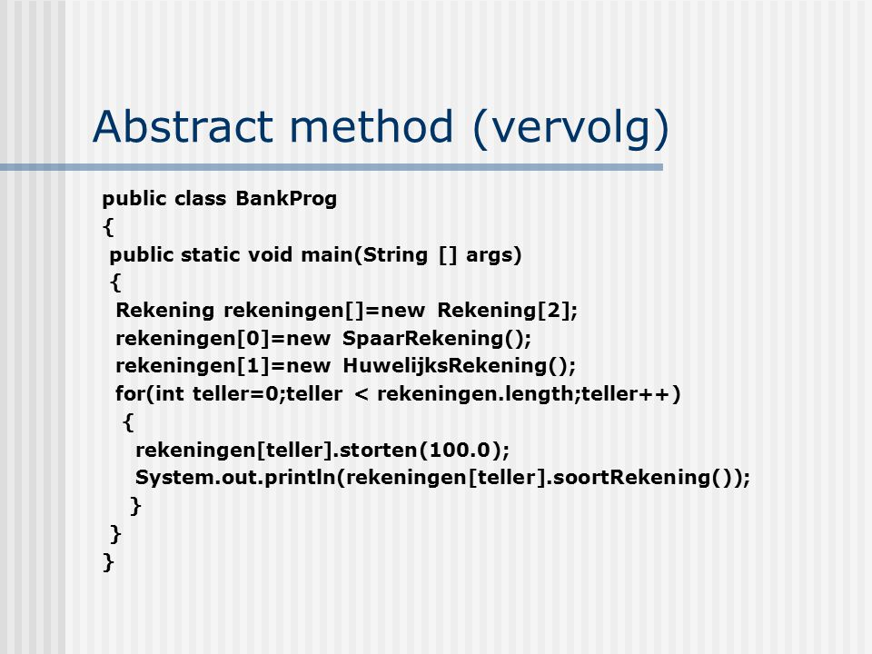 Abstract method (vervolg)