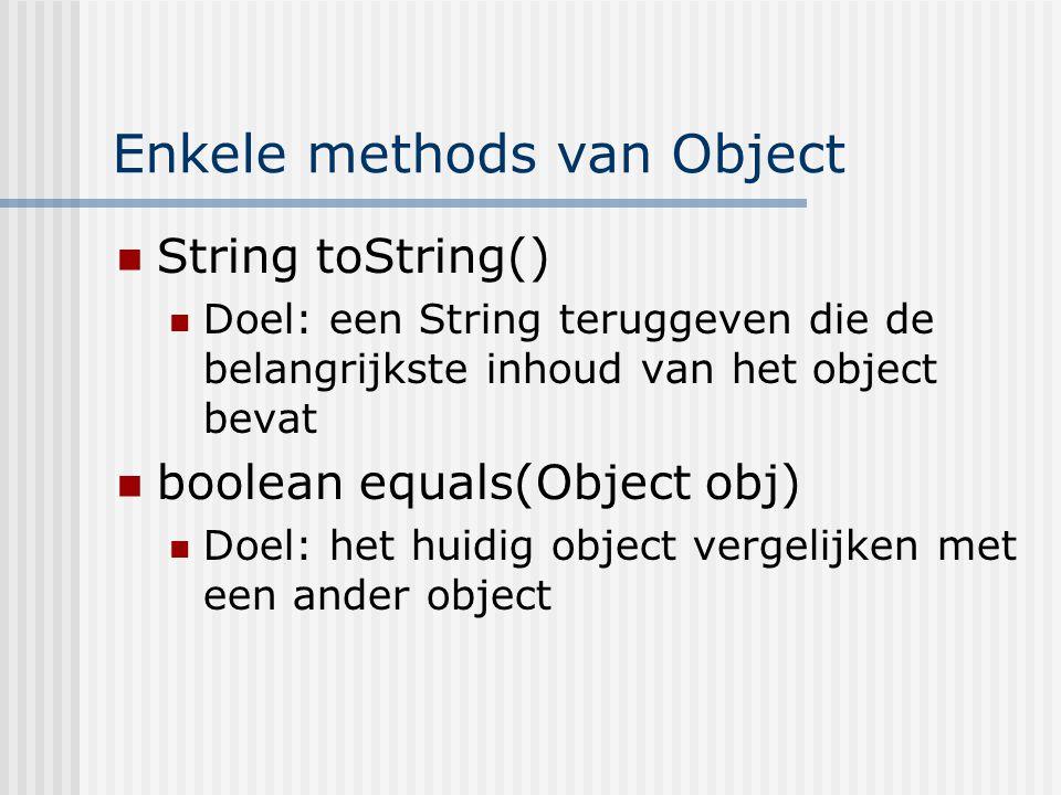 Enkele methods van Object
