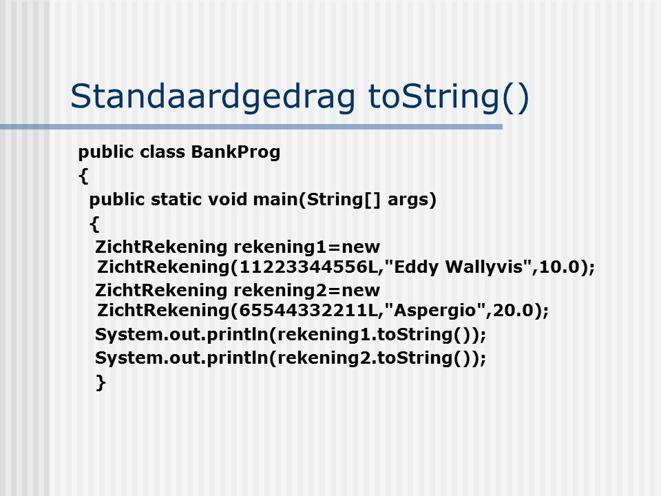 Standaardgedrag toString()