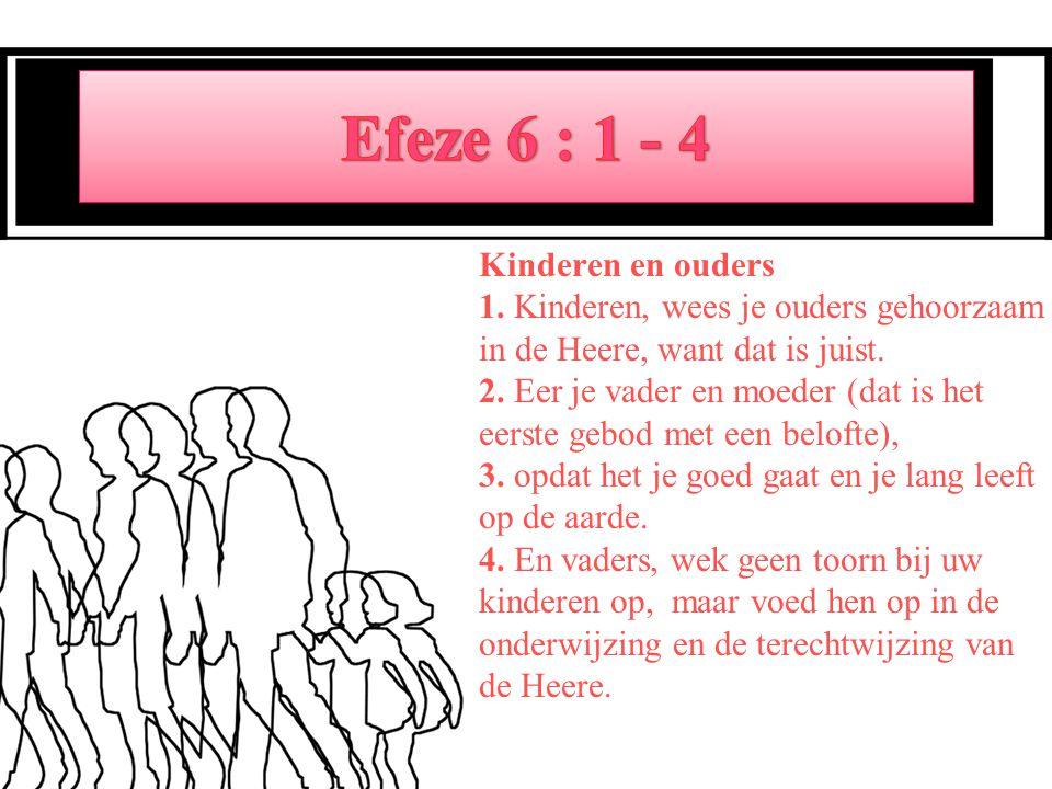 Efeze 6 : 1 - 4
