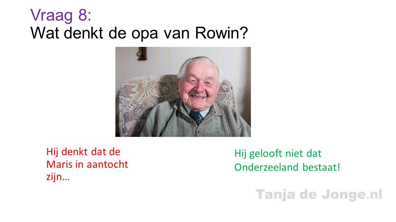 Vraag 8: Wat denkt de opa van Rowin