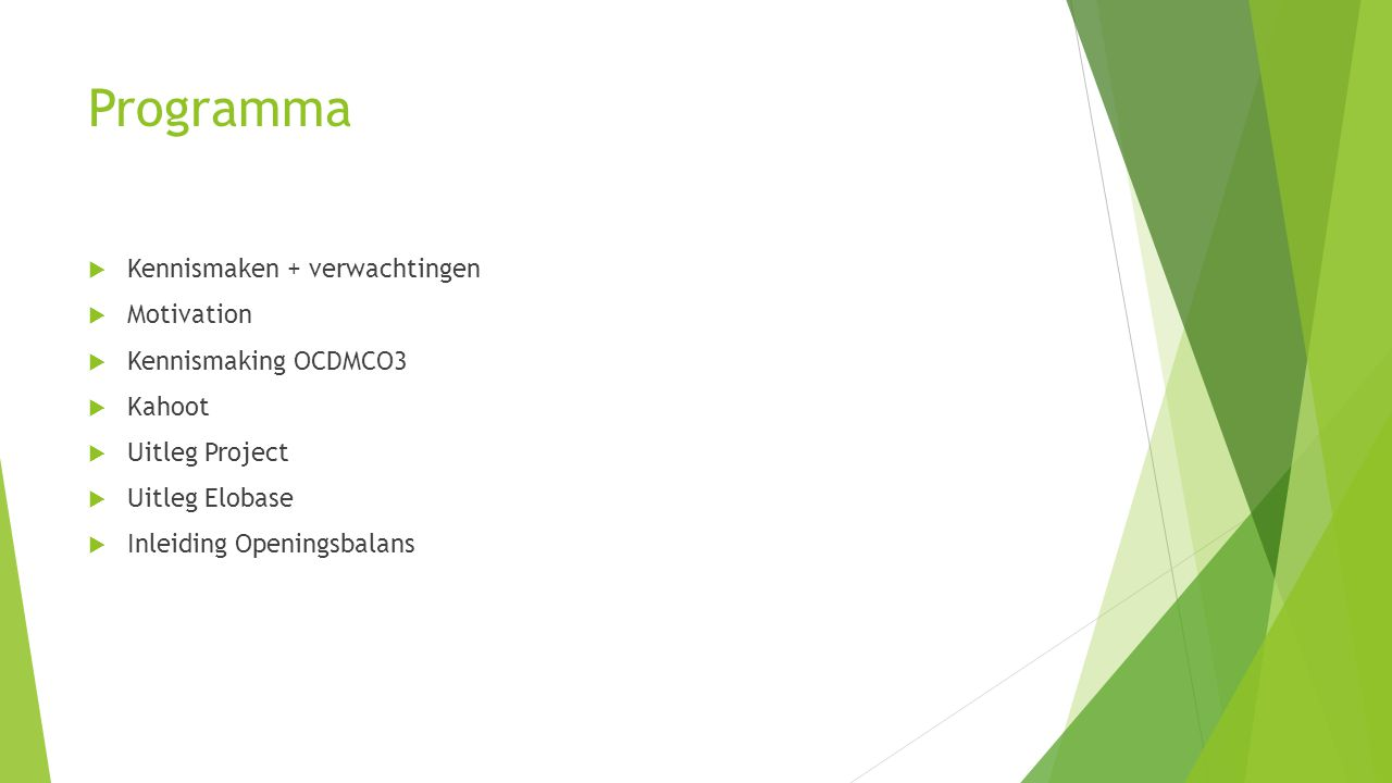 Programma Kennismaken + verwachtingen Motivation Kennismaking OCDMCO3