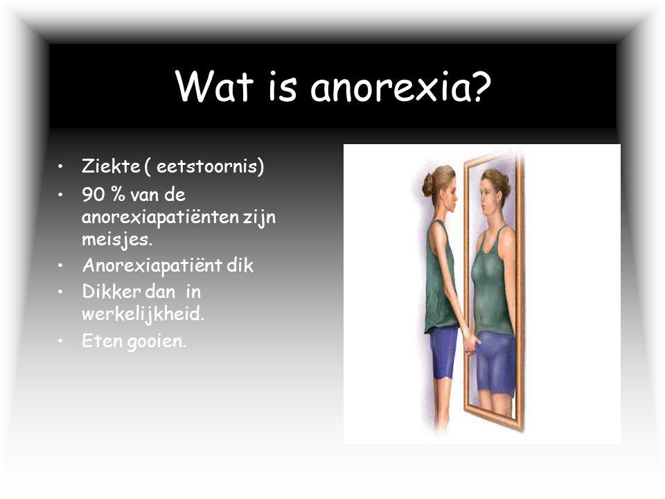 Wat is anorexia Ziekte ( eetstoornis)