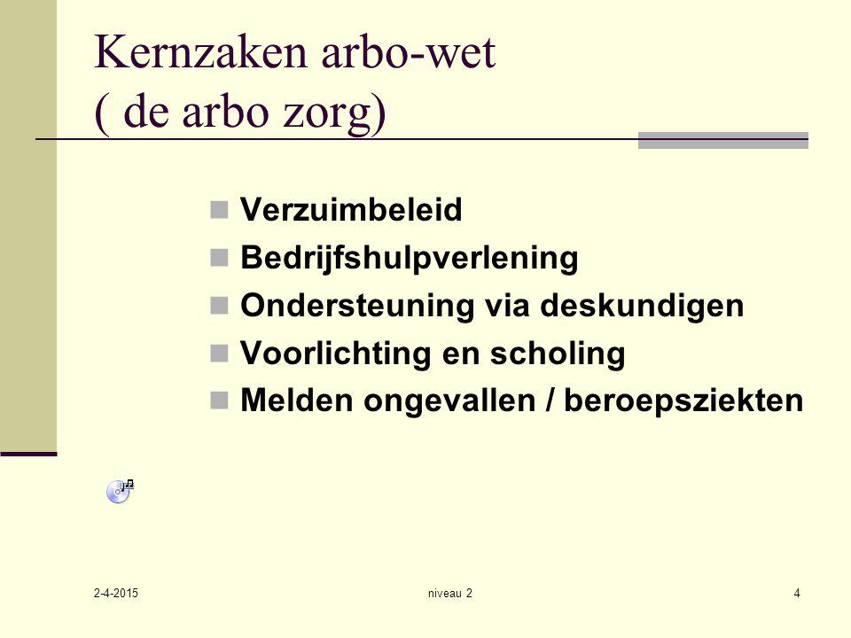 Kernzaken arbo-wet ( de arbo zorg)