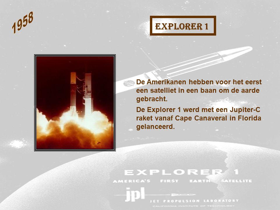 1958 Explorer 1. De Amerikanen hebben voor het eerst een satelliet in een baan om de aarde gebracht.