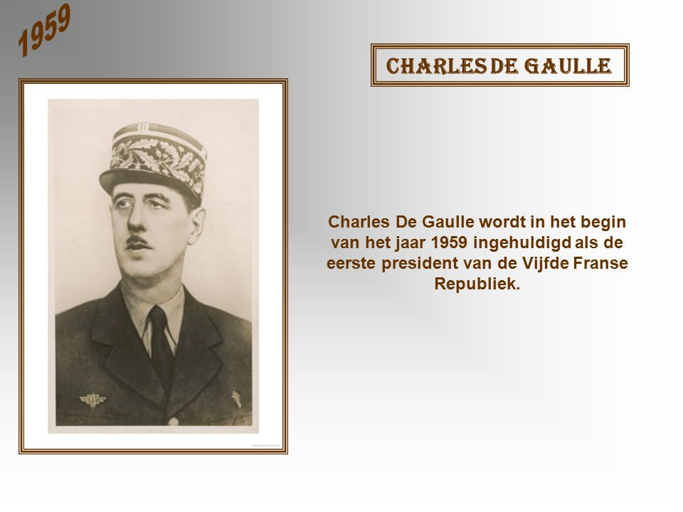 1959 Charles De Gaulle.