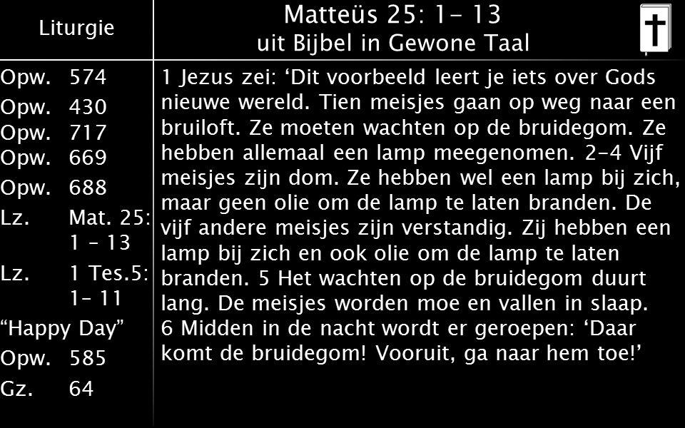 Matteüs 25: 1- 13 uit Bijbel in Gewone Taal