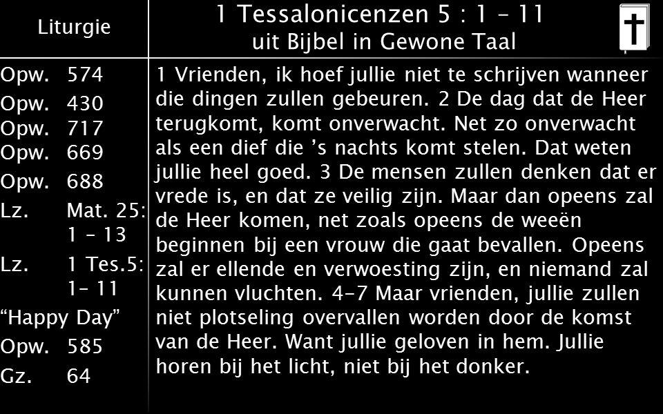 1 Tessalonicenzen 5 : 1 – 11 uit Bijbel in Gewone Taal