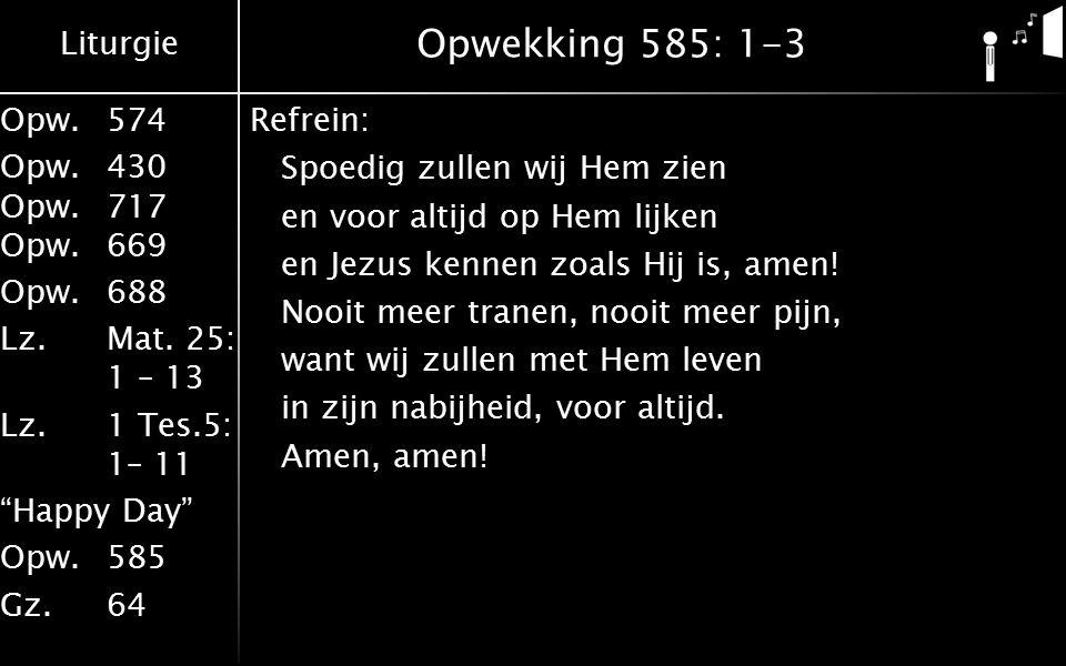 Opwekking 585: 1-3