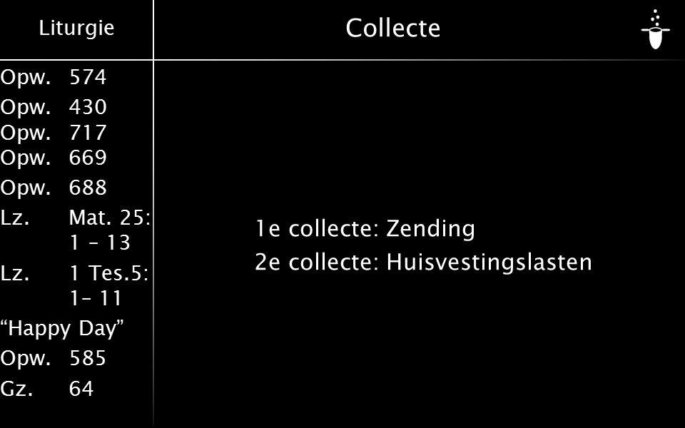 Collecte 1e collecte: Zending 2e collecte: Huisvestingslasten