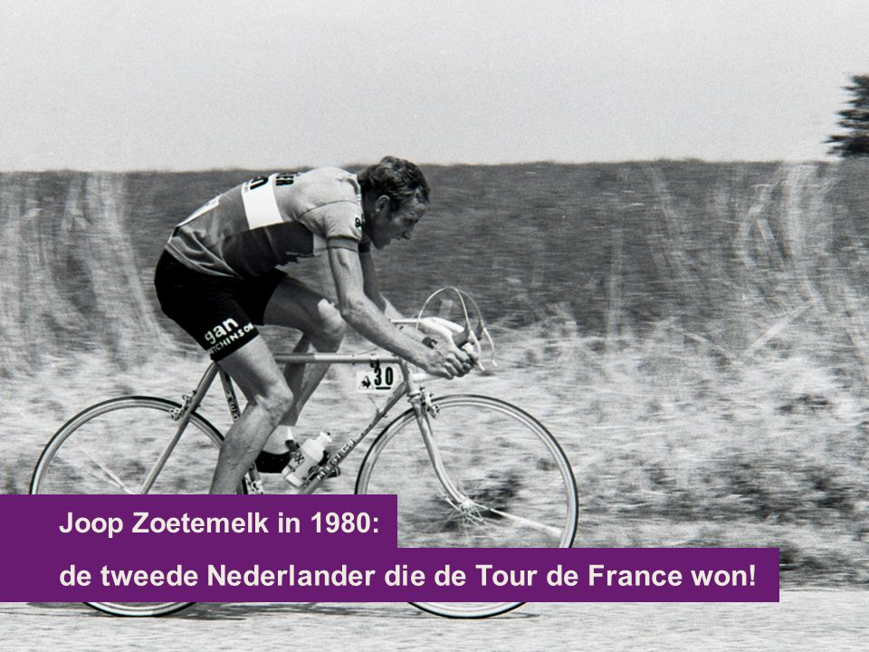 de tweede Nederlander die de Tour de France won!