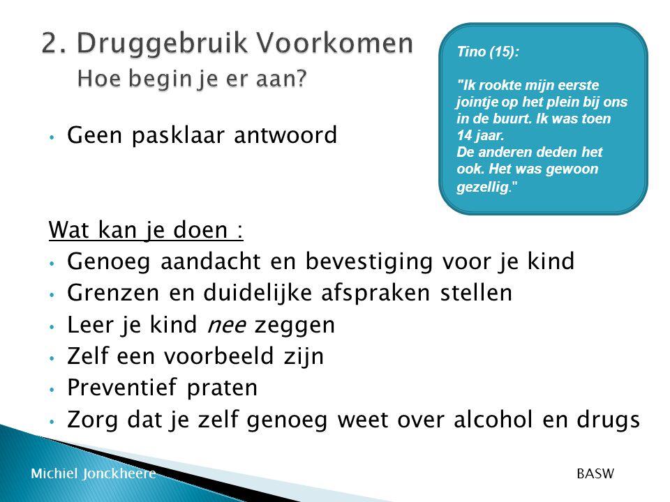 2. Druggebruik Voorkomen Hoe begin je er aan
