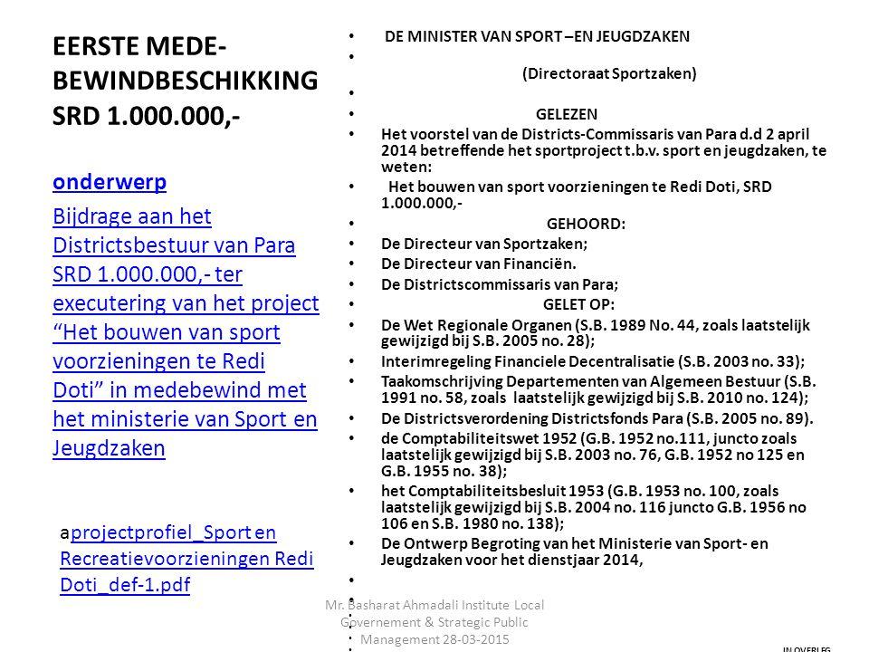 EERSTE MEDE-BEWINDBESCHIKKING SRD 1.000.000,-