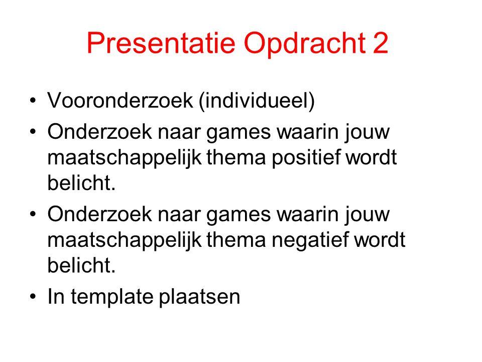 Presentatie Opdracht 2 Vooronderzoek (individueel)